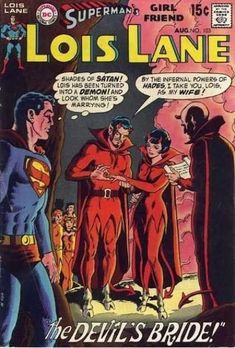 I guess part of the deal was to marry him?! | 21 Strange And Offensive Things That Happened To Lois Lane