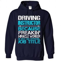 Awesome Shirt For Driving Instructor - #pink hoodie #sweater pattern. MORE INFO => https://www.sunfrog.com/LifeStyle/Awesome-Shirt-For-Driving-Instructor-7321-NavyBlue-Hoodie.html?68278