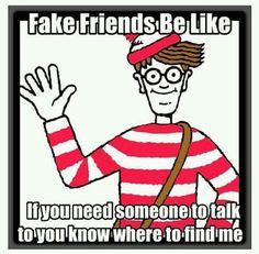 FAKE FRIENDS Beware of the Frienemy! http://melanysguydlines.com/tag/frienemy/ #funny