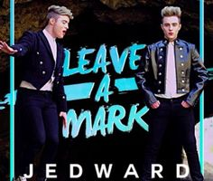 Jedward tease release of new music video for 'Leave A Mark'