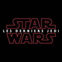Star Wars: Les Derniers Jedi : le titre français confirme qu'ils sont plusieurs !!!