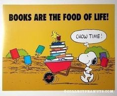 Yes indeed, Snoopy! Thanks to the Charles Schulz folks for a great graphic. I Love Books, Good Books, Books To Read, My Books, Snoopy Love, Snoopy And Woodstock, Woodstock Poster, Reading Quotes, Book Quotes