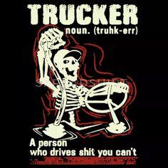 Trucker Shirts Men's Premium T-Shirt Big Rig Trucks, Cool Trucks, Semi Trucks, Trucker Tattoo, Girl Hunting Quotes, Cool Truck Accessories, Trucker Quotes, Harley Davidson Quotes, Truck Art