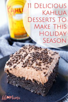 One ingredient that is fabulous for using in your holiday desserts is Kahlua. You can mix it in as a main ingredient, or use it in frosting and other toppings. If you want an excuse to deny your children sugary treats (there is alcohol in them!) while justifying yourself devouring them (there is alcohol in them!), try one of these incredible recipes.
