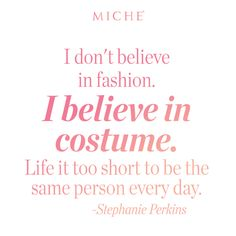 Have fun with your fashion choices daily... #miche #quotes #fashionquotes #fashion #style #lifeisshort #beyou