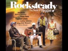 Rocksteady - The Roots of Reggae (Full Album)