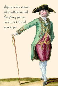 Funny Postcard, Arguing With A Woman Is Like Getting Arrested. Everything You Say Can And Will Be Used Against You, Marie Antoinette Card