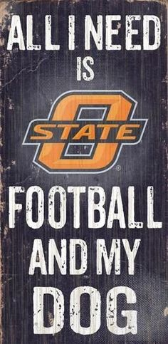 Oklahoma State University Wooden Wall Art Sports and My Dog Sign