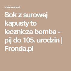 Sok z surowej kapusty to lecznicza bomba - pij do 105. urodzin | Fronda.pl