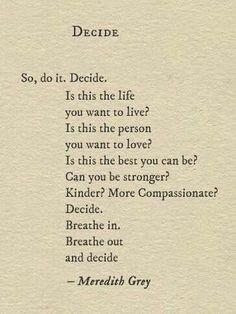 Decide. Life decisio – Misspink.co.uk