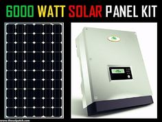 6000 WATT COMPLETE 6000W SOLAR PANEL KIT  FOR HOME OR BUSINESSES  6KW Solar Panel Package with Inverter and Batteries all in one case.  Polycrystalline solar panel modules have 30 year warranty. $13,200.00 USD Price Includes Shipping