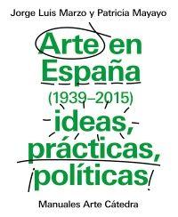 «Arte en España (1939-2015), ideas, prácticas, políticas» ofereix una síntesi actualitzada de l'art a España des del final de la Guerra Civil, tot sumant-se a l'impuls de renovació historiogràfica que des del camp de la investigació es ve desenvolupant al llarg d'aquesta darrera dècada.