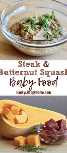 Thinking of introducing meat to baby? This Steak & Butternut Squash is high in protein and a good source of iron. Ideal age is 6+ Months. Healthy Baby Food, Healthy Fats, Healthy Choices, Butternut Squash Baby Food, Baby Food Recipes, Snack Recipes, Baby Solid Food, Baby Puree, Homemade Baby Foods