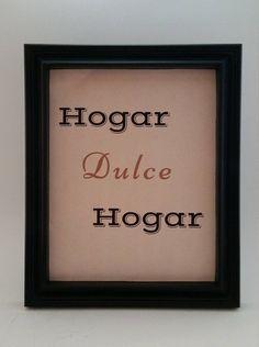 Hogar Dulce Hogar Home Sweet Home Home Decor