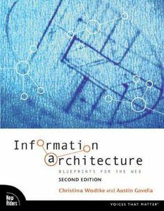 Information Architecture: Blueprints for the Web: Amazon.fr: Christina Wodtke, Austin Govella: Livres anglais et étrangers