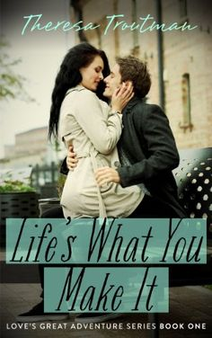 Life's What You Make It: Love's Great Adventure Series Book 1: Love's Great Adventure  Book 1 by Theresa Troutman http://www.amazon.com/dp/B00JNKAV2A/ref=cm_sw_r_pi_dp_sQMYvb1DWCZKZ