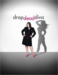 Drop Dead Diva--- my guilty pleasure...