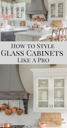 How to Style Glass Kitchen Cabinets-White Kitchen Cabinets with Glass-Farmhouse . How to Style Glass Kitchen Cabinets-White Kitchen Cabinets with Glass-Farmhouse Kitchen-Organization Glass Kitchen Cabinet Doors, Refacing Kitchen Cabinets, Cabinet Decor, White Kitchen Cabinets, Cabinet Ideas, Cabinet Makeover, Cabinet Design, Farmhouse Cabinets, Brown Cabinets