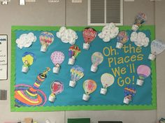 Oh the places you'll go! We made this for Dr Seuss' birthday month (Marc… Oh the places you'll go! We made this for Dr Seuss' birthday month (March) after reading the book!