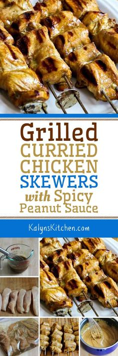 Grilled Curried Chicken Skewers with Spicy Peanut Sauce found on ...