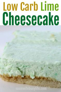 Low Carb Lime Cheesecake Recipe