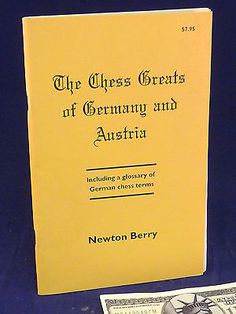 Chess Greats of Germany Austria Newton Berry Chess Book Signed 1st Edition 1994 Toys & Hobbies:Games:Chess:Contemporary Chess www.internetauctionservicesllc.com $18.99