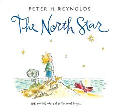 Best books for graduation gifts: The North Star by Peter H. Reynolds