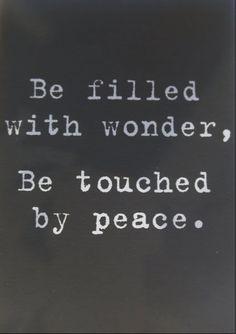 Verwondering voelen bij alles... En innerlijke vrede nastreven...