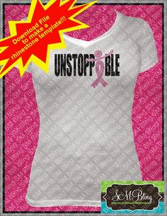 b19bb1448e2a Unstoppable HTV and Rhinestone Template. Bling ShirtsEmbroidery ...