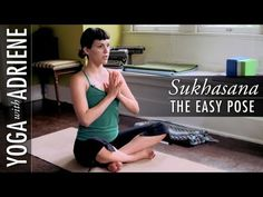 """Learn Sukhasana or """"Easy Pose"""" with Adriene! This basic foundational pose is for everyone and a great place to start a yoga practice, leaving you feeling calm and alert."""