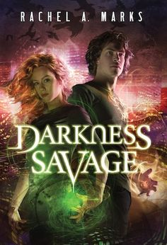 The Book Junkie's Reads . . .: COVER REVEAL - Darkness Savage by Rachel A. Marks, 3rd in her YA Fantasy