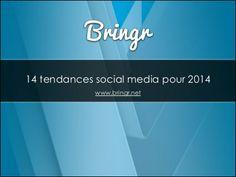 14 tendances social media pour 2014