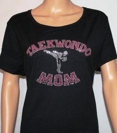 Hey, I found this really awesome Etsy listing at https://www.etsy.com/listing/244304854/bling-shirt-taekwondo-mom
