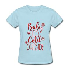 RED GLITZ PRINT! Baby It's Cold Outside, Christmas Women's T-Shirt