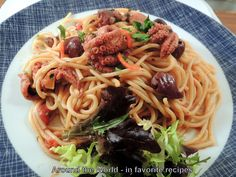 Around the World - in favorite recipes: Spaghetti with Baby Octopus and Olives
