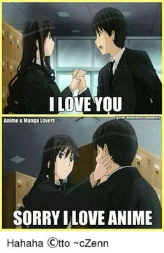 Yeah all of us love anime, but if that boy was otaku, he was already mine ♥…♥ Lonely. All of us are lonely. Otaku Anime, Manga Anime, Funny Cartoons, Funny Memes, Hilarious, Funny Quotes, Neue Animes, Otaku Problems, Sorry My Love