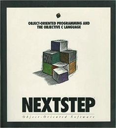 NeXTSTEP Object-Oriented Programming and the Objective C Language, Release 3 (NeXTSTEP Developer's Library): Next Computer Inc: 9780201632514: Amazon.com: Books