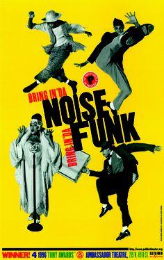 April 25, 1996 - BRING IN 'DA NOISE, BRING IN 'DA FUNK