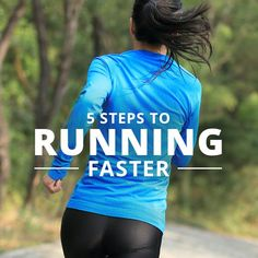 Looking for more ways to burn excess calories? Learn 5 Steps to Running Faster! #running #runner #fitness