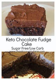 Keto Chocolate Fudge Cake, Sugar Free, Low Carb Chocolate Cake - Chaotic Country Farm