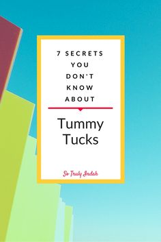 Tummy tucks can do more than just get rid of lose skin! You might just be surprised by what it could do for you, including repairing your fascia! Click through to reveal the 7 secrets you don't know about tummy tucks or pin it for later!