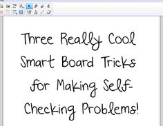 Neat Smart Board tricks for creating self-checking problems