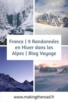 Découvrez 9 sublimes randonnées en Hiver dans les Alpes Françaises. A faire en raquette selon l'enneigement, elles vous sont proposées par des blogueurs de voyage.#randonnee #alpes #raquette #voyage #hiver Trekking, Chamonix, Blog Voyage, Desktop Screenshot, Snowshoe, Winter Hiking, Hiking