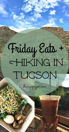 Friday Eats + Hiking in Tucson - an amazing place for an active weekend trip. | Chicago Jogger #travelblog #arizona