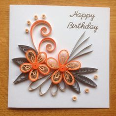 Quilling Birthday Card Orange