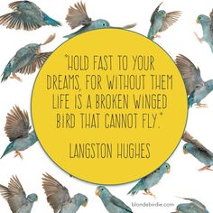 Hold fast to your dreams... #wordywednesday