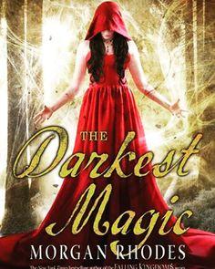 The Darkest Magic by Morgan Rhodes