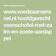 www.voedzaamensnel.nl hoofdgerecht ovenschotel-met-zalm-en-zoete-aardappel