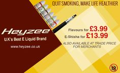 Quit smoking. Make a better habit with Heyzee - UK's best E Liquid Brand. www.heyzee.co.uk