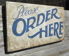 Order Here  Sign   hand painted original faux by ZekesAntiqueSigns, $48.00